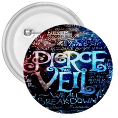 Pierce The Veil Quote Galaxy Nebula 3  Buttons by Onesevenart