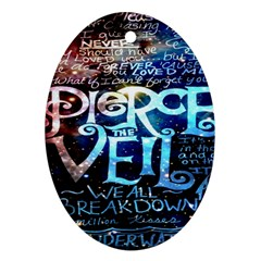 Pierce The Veil Quote Galaxy Nebula Ornament (oval)  by Onesevenart