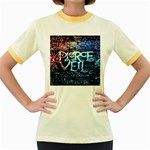 Pierce The Veil Quote Galaxy Nebula Women s Fitted Ringer T-Shirts