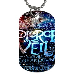 Pierce The Veil Quote Galaxy Nebula Dog Tag (two Sides) by Onesevenart