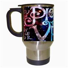Pierce The Veil Quote Galaxy Nebula Travel Mugs (white) by Onesevenart