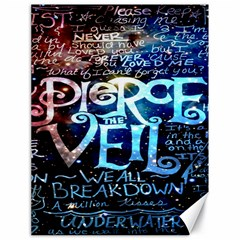 Pierce The Veil Quote Galaxy Nebula Canvas 18  X 24   by Onesevenart