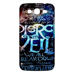 Pierce The Veil Quote Galaxy Nebula Samsung Galaxy Mega 5 8 I9152 Hardshell Case  by Onesevenart