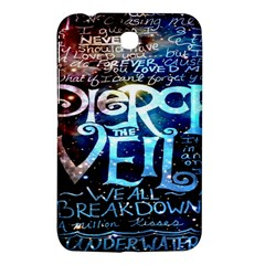 Pierce The Veil Quote Galaxy Nebula Samsung Galaxy Tab 3 (7 ) P3200 Hardshell Case  by Onesevenart