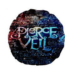 Pierce The Veil Quote Galaxy Nebula Standard 15  Premium Flano Round Cushions by Onesevenart