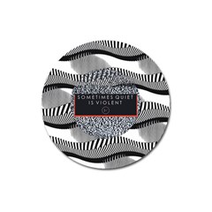 Sometimes Quiet Is Violent Twenty One Pilots The Meaning Of Blurryface Album Magnet 3  (round) by Onesevenart