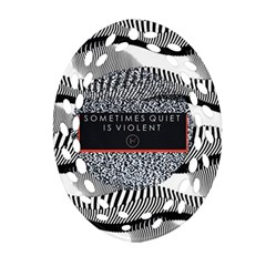 Sometimes Quiet Is Violent Twenty One Pilots The Meaning Of Blurryface Album Oval Filigree Ornament (2 Side)  by Onesevenart
