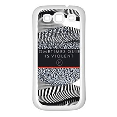 Sometimes Quiet Is Violent Twenty One Pilots The Meaning Of Blurryface Album Samsung Galaxy S3 Back Case (white) by Onesevenart