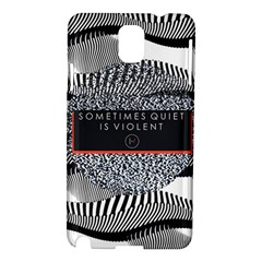 Sometimes Quiet Is Violent Twenty One Pilots The Meaning Of Blurryface Album Samsung Galaxy Note 3 N9005 Hardshell Case by Onesevenart