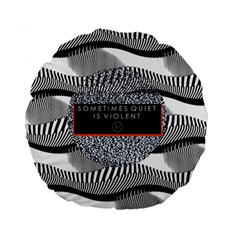 Sometimes Quiet Is Violent Twenty One Pilots The Meaning Of Blurryface Album Standard 15  Premium Flano Round Cushions by Onesevenart