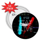 Twenty One Pilots Stay Alive Song Lyrics Quotes 2.25  Buttons (10 pack)