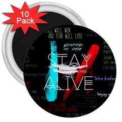 Twenty One Pilots Stay Alive Song Lyrics Quotes 3  Magnets (10 Pack)  by Onesevenart