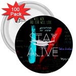 Twenty One Pilots Stay Alive Song Lyrics Quotes 3  Buttons (100 pack)