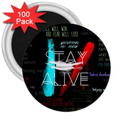 Twenty One Pilots Stay Alive Song Lyrics Quotes 3  Magnets (100 Pack) by Onesevenart