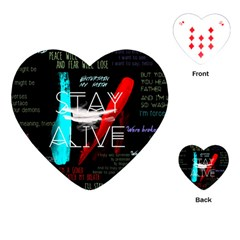 Twenty One Pilots Stay Alive Song Lyrics Quotes Playing Cards (heart)  by Onesevenart