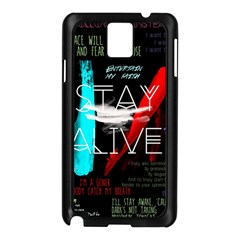 Twenty One Pilots Stay Alive Song Lyrics Quotes Samsung Galaxy Note 3 N9005 Case (black) by Onesevenart