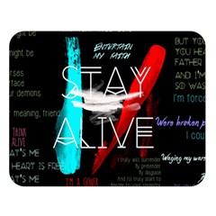 Twenty One Pilots Stay Alive Song Lyrics Quotes Double Sided Flano Blanket (large)  by Onesevenart