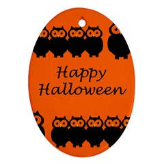 Happy Halloween   Owls Oval Ornament (two Sides) by Valentinaart