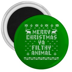 Ugly Christmas Ya Filthy Animal 3  Magnets by Onesevenart