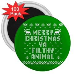 Ugly Christmas Ya Filthy Animal 3  Magnets (100 Pack) by Onesevenart