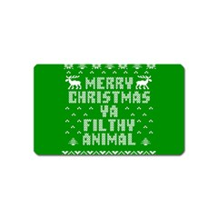 Ugly Christmas Ya Filthy Animal Magnet (name Card) by Onesevenart