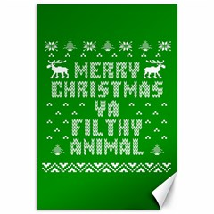 Ugly Christmas Ya Filthy Animal Canvas 12  X 18   by Onesevenart