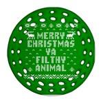 Ugly Christmas Ya Filthy Animal Ornament (Round Filigree)