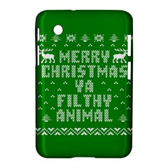 Ugly Christmas Ya Filthy Animal Samsung Galaxy Tab 2 (7 ) P3100 Hardshell Case  by Onesevenart