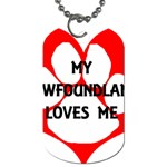 My Newfie Loves Me Dog Tag (Two Sides)