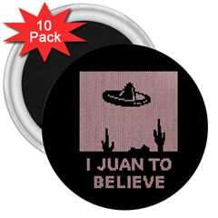 I Juan To Believe Ugly Holiday Christmas Black Background 3  Magnets (10 Pack)  by Onesevenart