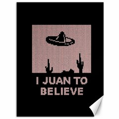 I Juan To Believe Ugly Holiday Christmas Black Background Canvas 36  X 48   by Onesevenart