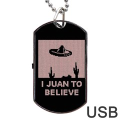 I Juan To Believe Ugly Holiday Christmas Black Background Dog Tag Usb Flash (two Sides)  by Onesevenart
