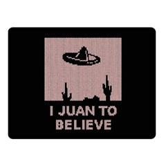 I Juan To Believe Ugly Holiday Christmas Black Background Double Sided Fleece Blanket (small)  by Onesevenart