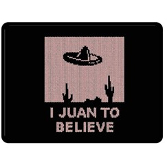 I Juan To Believe Ugly Holiday Christmas Black Background Double Sided Fleece Blanket (large)  by Onesevenart