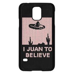 I Juan To Believe Ugly Holiday Christmas Black Background Samsung Galaxy S5 Case (black) by Onesevenart