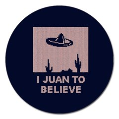 I Juan To Believe Ugly Holiday Christmas Blue Background Magnet 5  (round) by Onesevenart