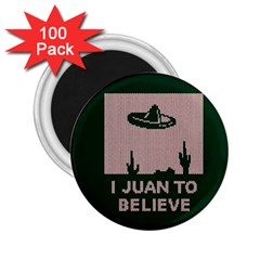 I Juan To Believe Ugly Holiday Christmas Green Background 2 25  Magnets (100 Pack)  by Onesevenart