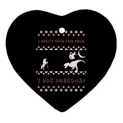 I Wasn t Good This Year, I Was Awesome! Ugly Holiday Christmas Black Background Ornament (heart)  by Onesevenart