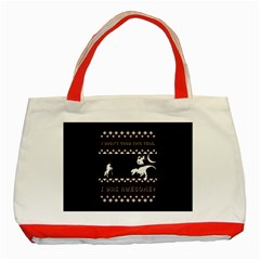 I Wasn t Good This Year, I Was Awesome! Ugly Holiday Christmas Black Background Classic Tote Bag (red) by Onesevenart