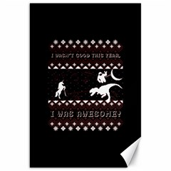 I Wasn t Good This Year, I Was Awesome! Ugly Holiday Christmas Black Background Canvas 20  X 30   by Onesevenart
