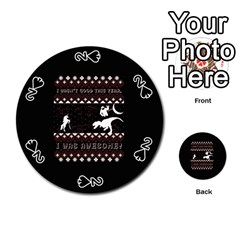 I Wasn t Good This Year, I Was Awesome! Ugly Holiday Christmas Black Background Playing Cards 54 (round)  by Onesevenart