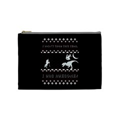 I Wasn t Good This Year, I Was Awesome! Ugly Holiday Christmas Black Background Cosmetic Bag (medium)  by Onesevenart