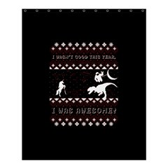 I Wasn t Good This Year, I Was Awesome! Ugly Holiday Christmas Black Background Shower Curtain 60  X 72  (medium)  by Onesevenart
