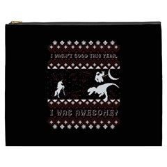 I Wasn t Good This Year, I Was Awesome! Ugly Holiday Christmas Black Background Cosmetic Bag (xxxl)  by Onesevenart