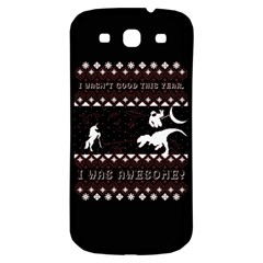 I Wasn t Good This Year, I Was Awesome! Ugly Holiday Christmas Black Background Samsung Galaxy S3 S Iii Classic Hardshell Back Case by Onesevenart