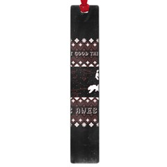 I Wasn t Good This Year, I Was Awesome! Ugly Holiday Christmas Black Background Large Book Marks by Onesevenart