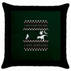 I Wasn t Good This Year, I Was Awesome! Ugly Holiday Christmas Green Background Throw Pillow Case (black) by Onesevenart
