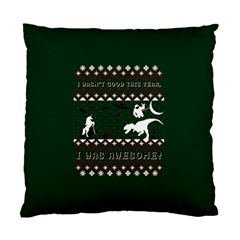 I Wasn t Good This Year, I Was Awesome! Ugly Holiday Christmas Green Background Standard Cushion Case (one Side) by Onesevenart