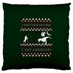 I Wasn t Good This Year, I Was Awesome! Ugly Holiday Christmas Green Background Standard Flano Cushion Case (one Side) by Onesevenart