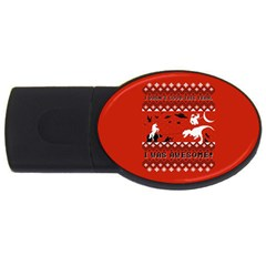 I Wasn t Good This Year, I Was Awesome! Ugly Holiday Christmas Red Background Usb Flash Drive Oval (4 Gb)  by Onesevenart